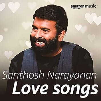 Santhosh Narayanan Love Songs