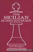 The Sicilian Scheveningen: Sicilian : ...E6 and ...D6 Systems (Batsford Chess Books)