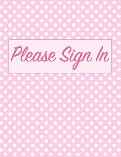 Please Sign In: Open House Registration Book - Real Estate Agent Home Visitor Log Guest Registry - Pink Sign In Sheet Journal for Buyers to Write In ... Name, Address, Email & Phone - Size 8.5x11