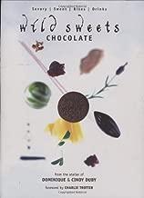 Wild Sweets Chocolate: Savory, Sweet, Bites, Drinks