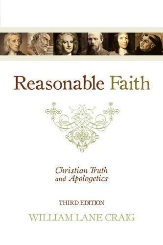 Reasonable Faith (3rd edition): Christian Truth and Apologetics (English Edition)