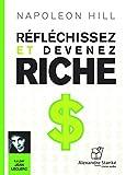Reflechissez et Devenez Riche - Alexandre Stanke - 01/08/2013