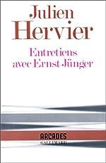 Entretiens avec Ernst Jünger de Julien Hervier