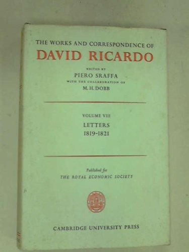 The Works And Correspondence Of David Ricardo Volume 8 Letters 1819 June 1821