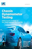 Chassis Dynamometer Testing: Addressing the Challenges of New Global Legislation (Wltp and Rde)