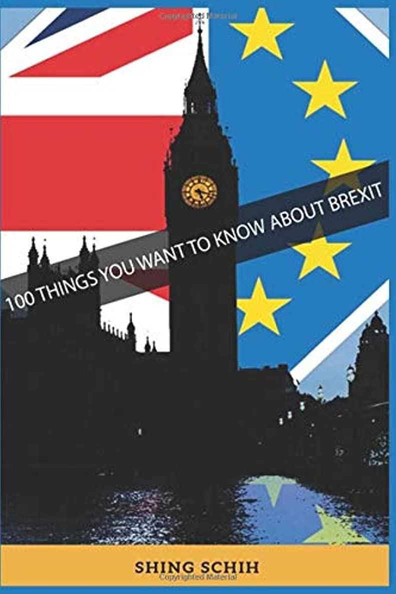 奨励苦行熟練した100 THINGS YOU WANT TO KNOW ABOUT BREXIT (Trivia Collections)