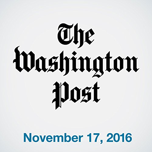 Top Stories Daily from The Washington Post, November 17, 2016 cover art