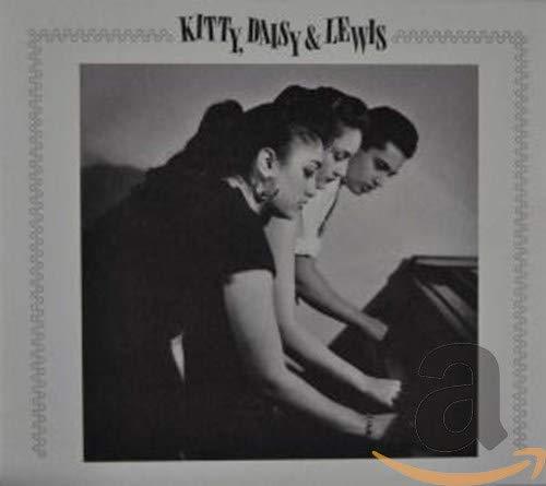 Kitty,Daisy & Lewis