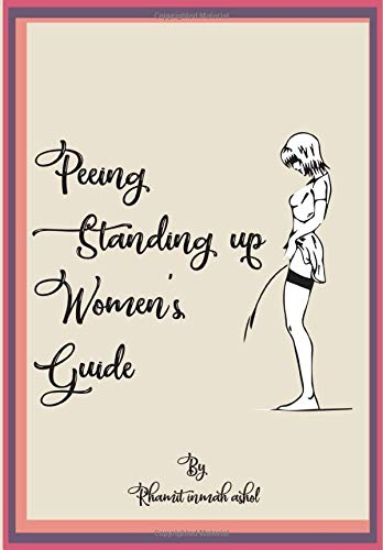 Image OfPeeing Standing Up Women's Guide: Fake Book Cover Book To Prank And Fool Your Friends Or Family ... Inside You Will Find A...