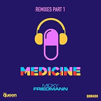 Medicine (Remixes, Pt. 1)
