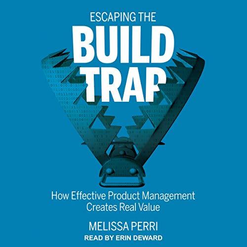 Couverture de Escaping the Build Trap