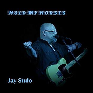 Hold My Horses