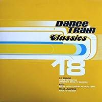 Dance Train Classics 18 [12 inch Analog]