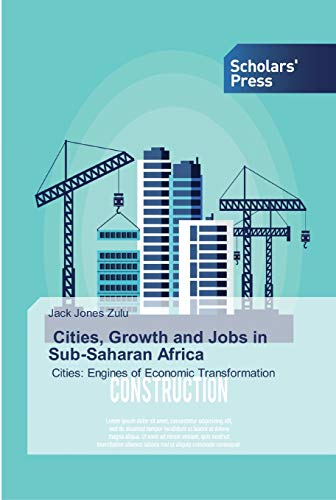 Cities, Growth and Jobs in Sub-Saharan Africa