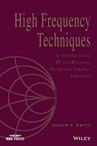 Compare Textbook Prices for High Frequency Techniques: An Introduction to RF and Microwave Design and Computer Simulation Wiley - IEEE 1 Edition ISBN 9781119244509 by White, Joseph F.