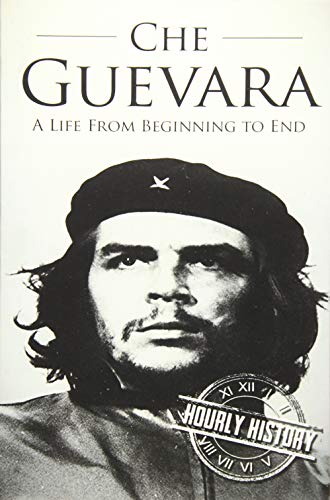 Download Che Guevara: A Life From Beginning to End (Revolutionaries) 1540742954