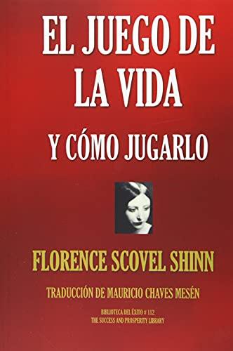 EL JUEGO DE LA VIDA Y CÓMO JUGARLO (Biblioteca del Éxito)