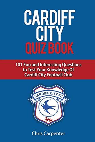 Cardiff City Quiz Book