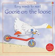 Goose on the Loose (Easy Words to Read) (Usborne Easy Words to Read)