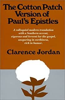 Cotton Patch Version of Paul's Epistles (English and Ancient Greek Edition)