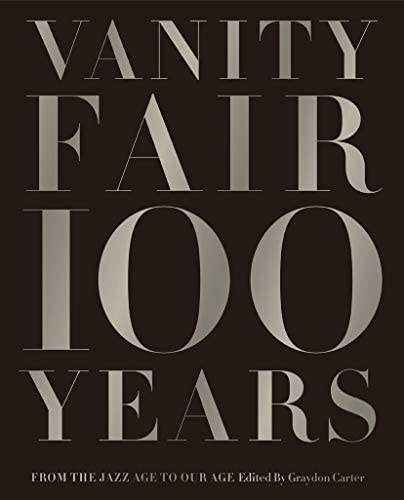 Vanity Fair 100 Years From the Jazz Age to Our Age product image