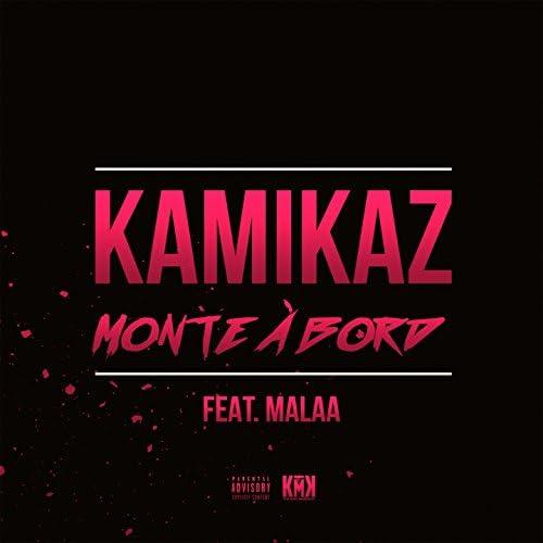 Kamikaz feat. Malaa