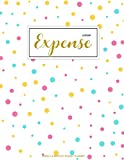 Expense Ledger: Finance Monthly & Weekly Budget Planner Expense Tracker Bill Organizer Journal Notebook | Budget Planning | Budget Worksheets ... (Expense Tracker Budget Planner) (Volume 1)