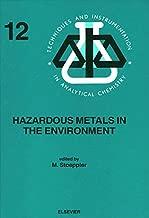 Hazardous Metals in the Environment (ISSN Book 12)
