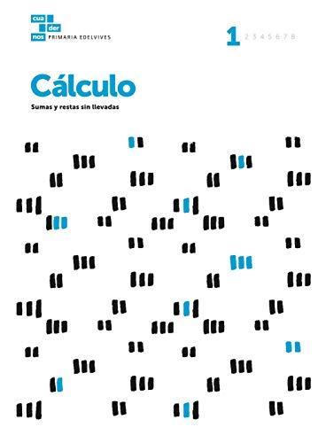 Cuadernos Cálculo 1 (Cuadernos de cálculo)