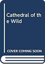 Cathedral of the Wild (Chinese Edition)