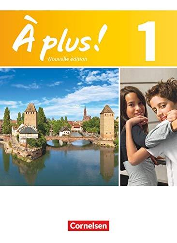 À plus. Französisch für Gymnasien, Teil 1: Schülerbuch - Kartoniert (À plus !: Nouvelle édition)