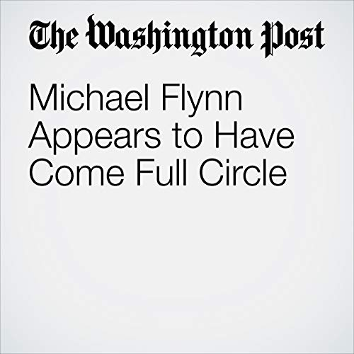 Michael Flynn Appears to Have Come Full Circle audiobook cover art