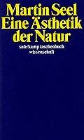 Eine Aesthetik der Natur
