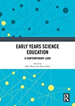 Early Years Science Education: A Contemporary Look