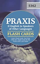 Praxis II English to Speakers of Other Languages (5362) Flash Cards: Test Prep with 300+ Flash Cards for the Praxis ESOL 5362 Exam