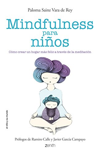 Mindfulness para niños: cómo crear un hogar lleno de paz y felicidad