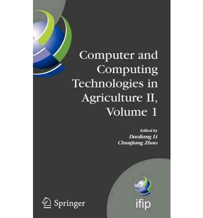 [(Computer and Computing Technologies in Agriculture: Bk. 2 )] [Author: Daoliang Li] [Oct-2009]