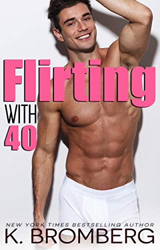 Flirting with 40 (English Edition)