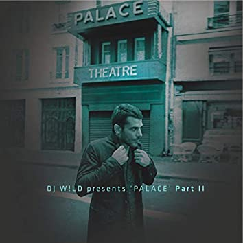 Palace, Pt. 2