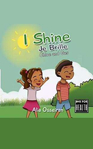 I Shine : Je Brille (Chloe and Gus Book 2) (English Edition)