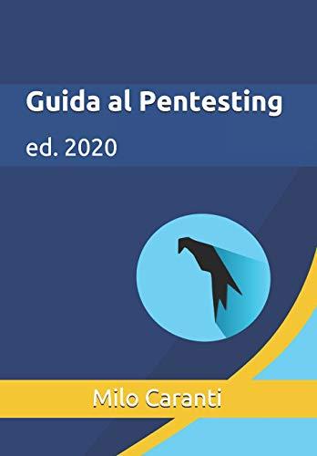 Guida al Pentesting: ed. 2020