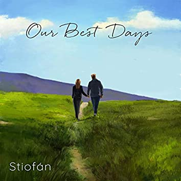 Our Best Days