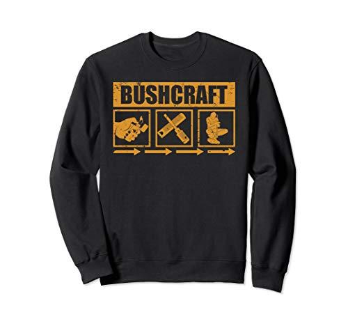 Bushcraft Survival Geschenk Outdoor Feuer Machen Sweatshirt