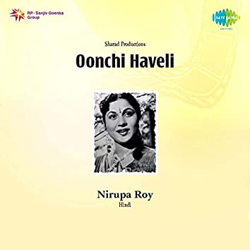 "Daulat Ke Jhute Nashe Men Ho Tum (From ""Oonchi Haveli"") - Single"