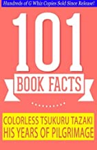 Colorless Tsukuru Tazaki and His Years of Pilgrimage - 101 Book Facts: #1 Fun Facts & Trivia Tidbits