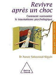 couverture livre revivre après un choc Aurore Sabouraud Seguin