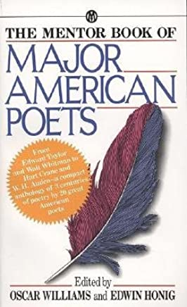 [(The Mentor libro di grandi American Poets: da Edward Taylor e Walt Whitman a Hart gru e w.h. Auden)] [Author: Oscar Williams] [feb-2002]