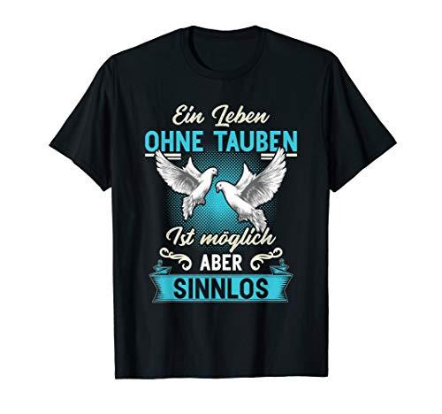 Taubenzüchter Geschenk Brieftaube Haustauben Taube Tauben T-Shirt