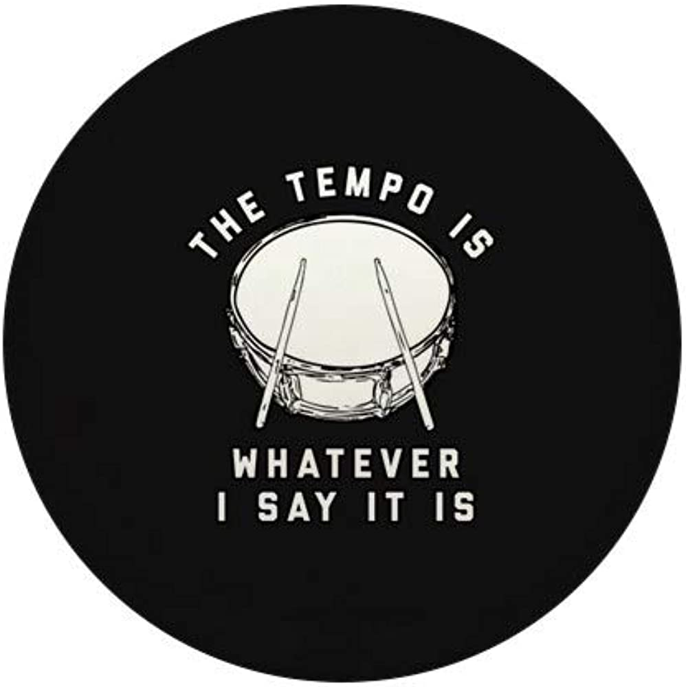 CafePress The Tempo New item Is Max 66% OFF Whatever I Say Round Mini 1