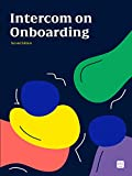 Intercom on Onboarding (English Edition)